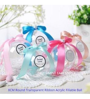 [Ready Stock] 8cm Ball Shape Transparent Plastic Acrylic Fillable Candy Gift