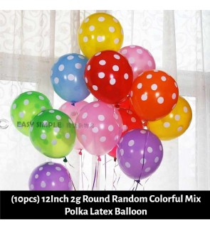 [Ready Stock] (10pcs) 12Inch 2g Round Printed Polka Dots Random Colorful Mix Latex Balloon